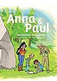 Anna und Paul entdecken Vorarlberg: Ein kunterbuntes Sachbuch für Wissbegierige