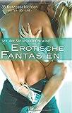 Erotische Fantasien: Sex, der Sie inspirieren wird!