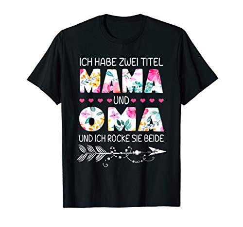 ich Habe Zwei Titel Mama Und Oma Und Inch Rocke Sie Beide