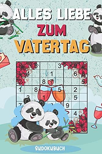 Alles Liebe zum Vatertag - Sudokubuch: Kleines Rätselbuch zum Verschenken | Über 150 knifflige Rätsel von leicht bis extrem schwer | Vatertagsgeschenk Idee für den liebsten Papa