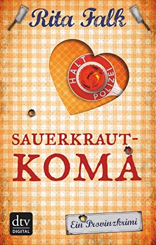 Sauerkrautkoma: Der fünfte Fall für den Eberhofer Ein Provinzkrimi (Franz Eberhofer 5)
