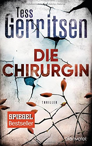 Die Chirurgin: Thriller (Rizzoli-&-Isles-Serie, Band 1)
