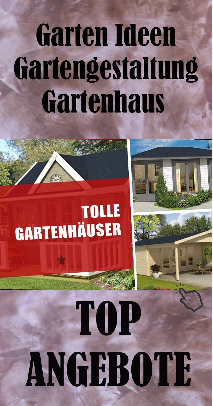 Garten Ideen Gartengestaltung Gartenhaus