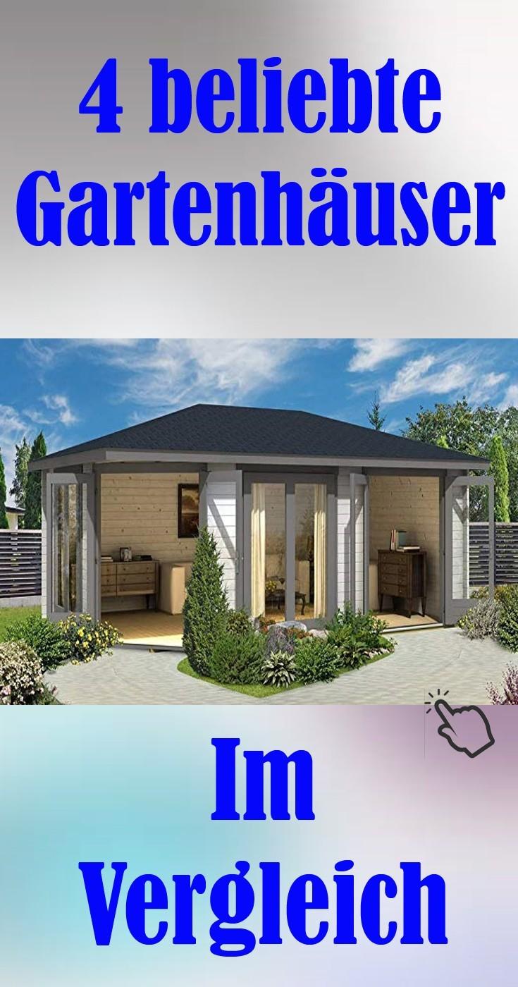 Gartenideen 4 beliebte Gartenhäuser im Vergleich