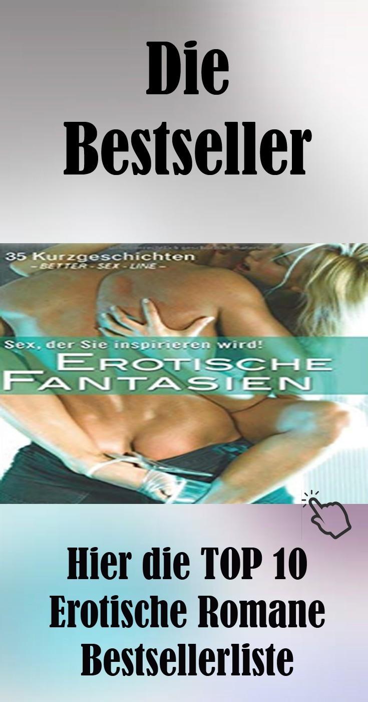 Hier die TOP 10 Erotische Romane Bestsellerliste Geschenkidee zu Weihnachten oder Geburtstag