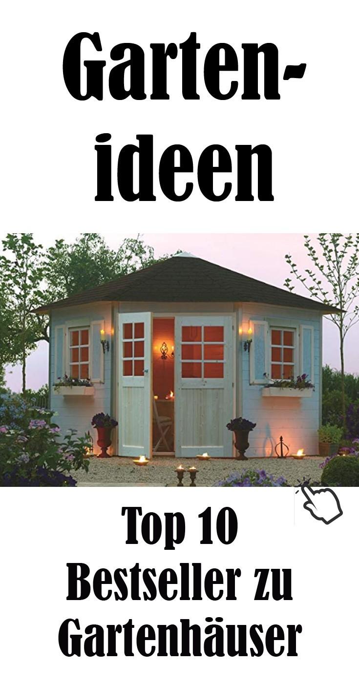 Diese Gartenhäuser sind die Bestseller.