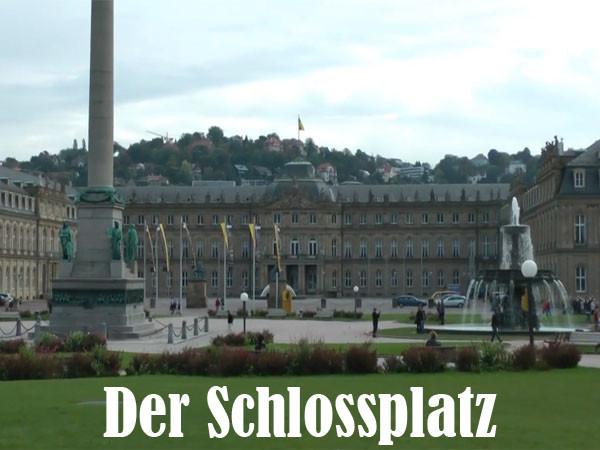 Der Schlossplatz Stuttgart