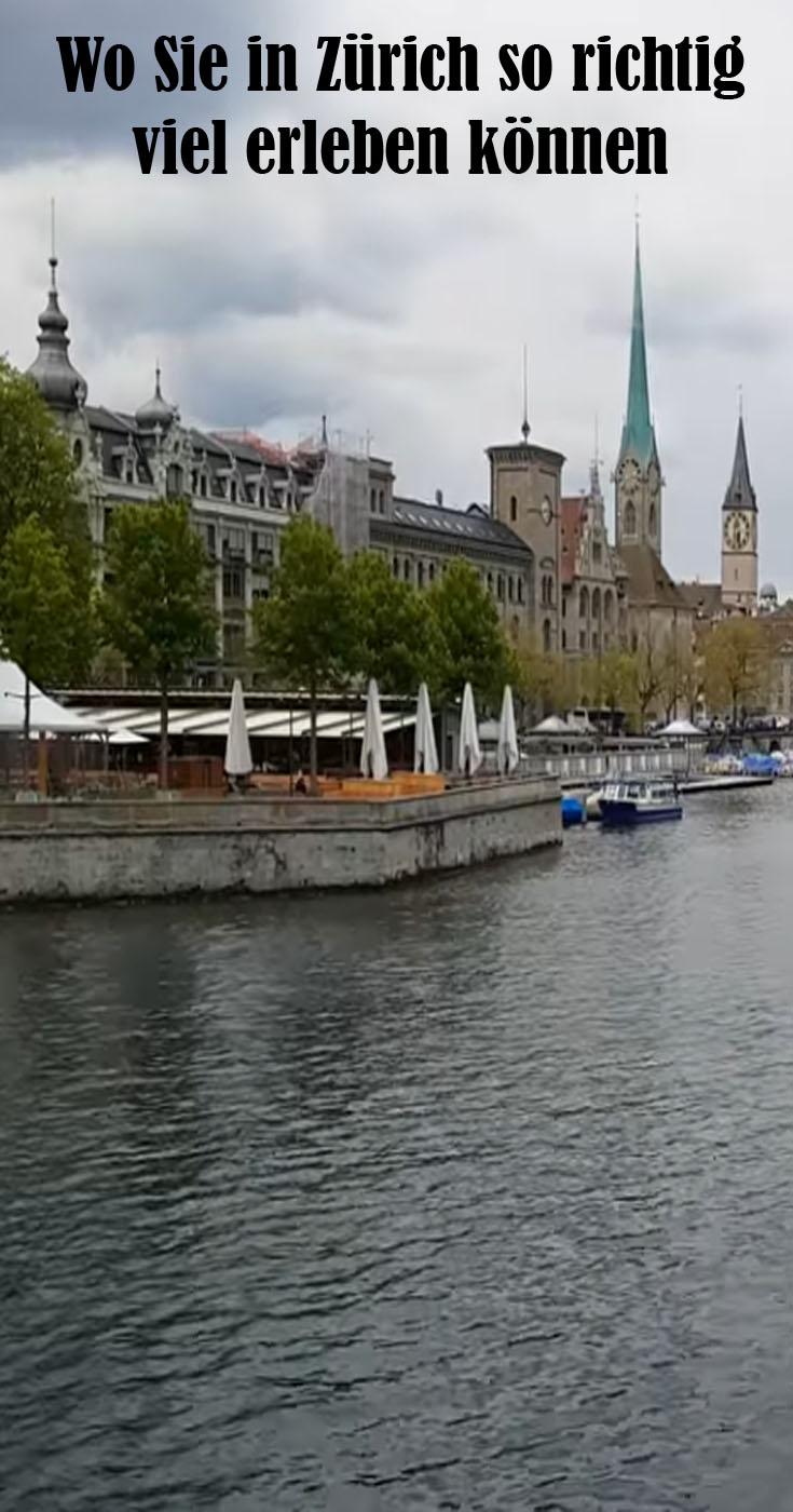 Wo Sie in Zürich so richtig viel erleben können